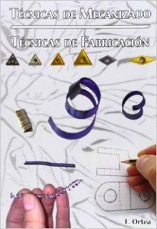 leer TECNICAS DE MECANIZADO gratis online