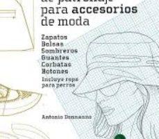 leer TECNICAS DE PATRONAJE PARA ACCESORIOS DE MODA: ZAPATOS
