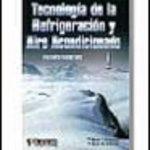 leer TECNOLOGIA DE LA REFRIGERACION Y AIRE ACONDICIONADO 1 gratis online