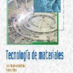 leer TECNOLOGIA DE LOS MATERIALES gratis online
