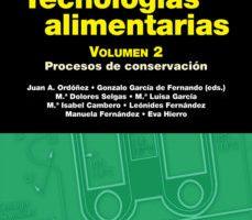 leer TECNOLOGIAS ALIMENTARIAS : PROCESOS DE CONSERVACION gratis online