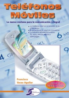 leer TELEFONOS MOVILES : LA NUEVA VENTANA PARA LA COMUNICACION INTEGRA L gratis online