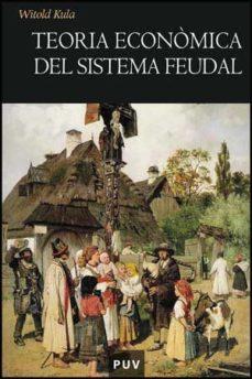 leer TEORIA ECONOMICA DEL SISTEMA FEUDAL gratis online