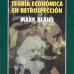 leer TEORIA ECONOMICA EN RETROSPECCION (2ª ED.) gratis online