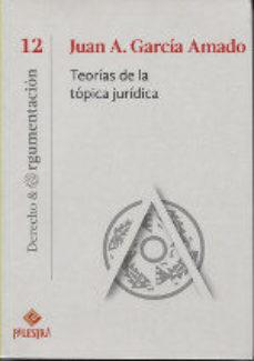 leer TEORIAS DE LA TOPICA JURIDICA gratis online