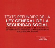 leer TEXTO REFUNDIDO DE LA LEY GENERAL DE LA SEGURIDAD SOCIAL gratis online
