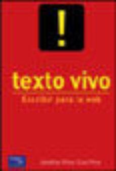 leer TEXTO VIVO: ESCRIBIR PARA LA WEB gratis online