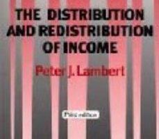 leer THE DISTRIBUTION AND REDISTRIBUTION OF INCOME gratis online