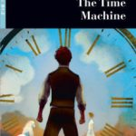leer THE TIME MACHINE. LIVELLO B1.2. CON ESPANSIONE ONLINE. CON CD-AUDIO gratis online