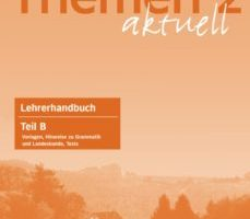 leer THEMEN AKTUELL 2. LEHRERHANDBUCH TEIL B gratis online