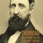 leer THOREAU: BIOGRAFIA DE UN PENSADOR SALVAJE gratis online