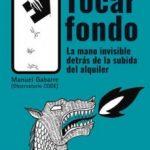 leer TOCAR FONDO: LA MANO INVISIBLE DETRAS DE LA SUBIDA DEL ALQUILER gratis online