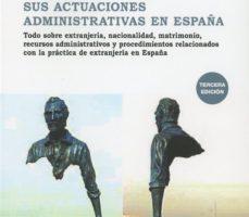leer TODOS LOS PROCESOS DE EXTRANJERIA Y SUS ACTUACIONES ADMINISTRATIV AS EN ESPAÑA gratis online