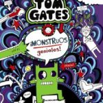 leer TOM GATES 15: Â¡MONSTRUOS GENIALES! gratis online