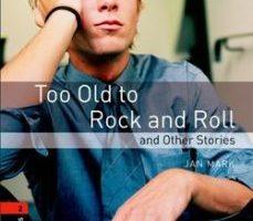 leer TOO OLD ROCK AND ROLL gratis online