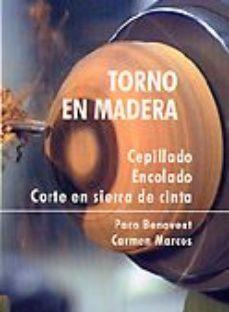 leer TORNO EN MADERA: CEPILLADO