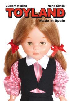 leer TOYLAND MADE IN SPAIN gratis online