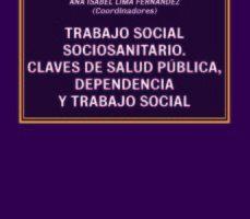 leer TRABAJO SOCIAL SOCIOSANITARIO: CLAVE DE SALUD PUBLICA