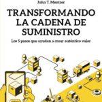 leer TRANSFORMANDO LA CADENA DE SUMINISTRO: LOS 5 PASOS QUE AYUDAN A CREAR AUTENTICO VALOR gratis online