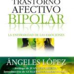 leer TRASTORNO AFECTIVO BIPOLAR: LA ENFERMEDAD DE LAS EMOCIONES gratis online