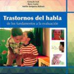 leer TRASTORNOS DEL HABLA. DE LOS FUNDAMENTOS A LA EVALUACION gratis online