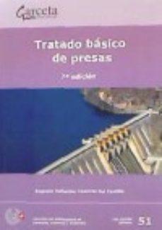 leer TRATADO BASICO DE PRESAS gratis online