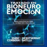 leer TRATADO EN BIONEUROEMOCION: BASES BIOLOGICAS PARA EL CAMBIO DE CONCIENCIA gratis online
