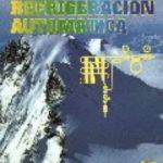 leer TRATADO PRACTICO DE REFRIGERACION AUTOMATICA gratis online