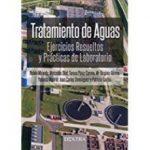 leer TRATAMIENTO DE AGUAS: EJERCICIOS RESUELTOS Y PRACTICAS DE LABORATORIO gratis online