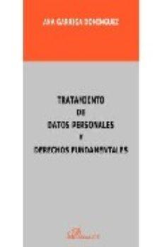 leer TRATAMIENTO DE DATOS PERSONALES Y DERECHOS FUNDAMENTALES gratis online