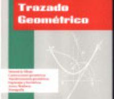 leer TRAZADO GEOMETRICO (DIBUJO TECNICO I) gratis online