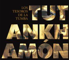 leer TUTANKHAMON. LOS TESOROS DE LA TUMBA gratis online