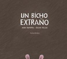 leer UN BICHO EXTRAÑO gratis online
