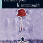 leer UN BILLET POUR LE COMMISSAIRE gratis online