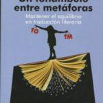 leer UN FUNAMBULO ENTRE METAFORAS gratis online