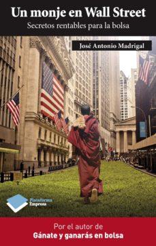 leer UN MONJE EN WALL STREET gratis online