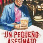 leer UN PEQUEÑO ASESINATO gratis online