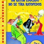 leer UN RATON EDUCADO NO SE TIRA RATOPEDOS gratis online