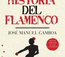 leer UNA HISTORIA DEL FLAMENCO gratis online