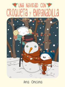 leer UNA NAVIDAD CON CROQUETA Y EMPANADILLA gratis online