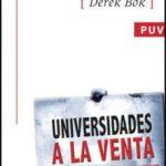 leer UNIVERSIDADES A LA VENTA: LA COMERCIALIZACION DE LA EDUCACION SUP ERIOR gratis online