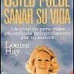 leer USTED PUEDE SANAR SU VIDA [VIDEO] gratis online