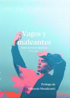 leer VAGOS Y MALEANTES gratis online
