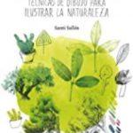 leer VERDE NATURAL. TECNICAS DE DIBUJO PARA ILUSTRAR LA BELLEZA gratis online