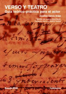 leer VERSO Y TEATRO: GUIA TEORICO-PRACTICA PARA EL ACTOR gratis online
