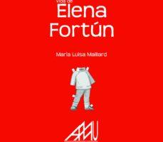 leer VIDA DE ELENA FORTUN gratis online