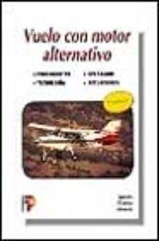 leer VUELO CON MOTOR ALTERNATIVO gratis online