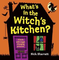 leer WHAT S IN THE WITCH S KITCHEN? gratis online