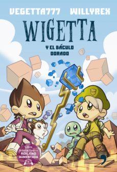 leer WIGETTA Y EL BACULO DORADO gratis online