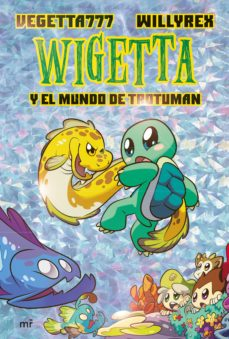 leer WIGETTA Y EL MUNDO DE TROTUMAN gratis online